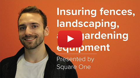 Thumbnail of the Insuring Your Landscaping, Fences and Gardening Equipment video