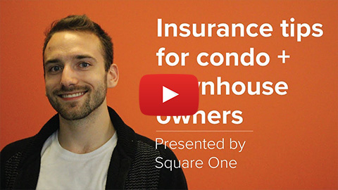 Thumbnail of Insurance Tips For Condo and Townhouses Owners video
