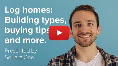 Thumbnail of the Log Homes video